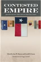 Contested Empire: Rethinking the Texas Revolution book cover