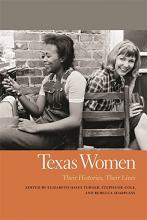 Texas Women: Their Histories, Their Lives book cover