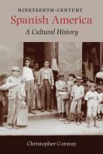 Nineteenth-Century Spanish America book cover