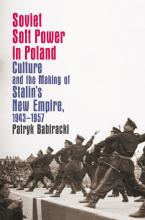 Soviet Soft Power in Poland book cover