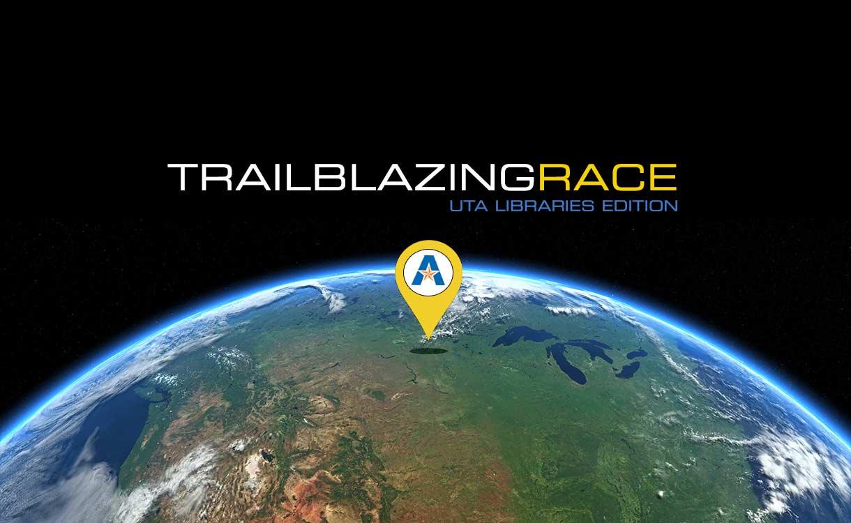 Trailblazing Race: UTA Libraries Edition