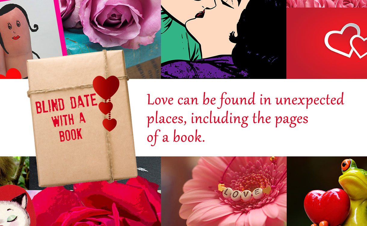 Blind Date with a Book: Love can be found in unexpected places, including the pages of a book