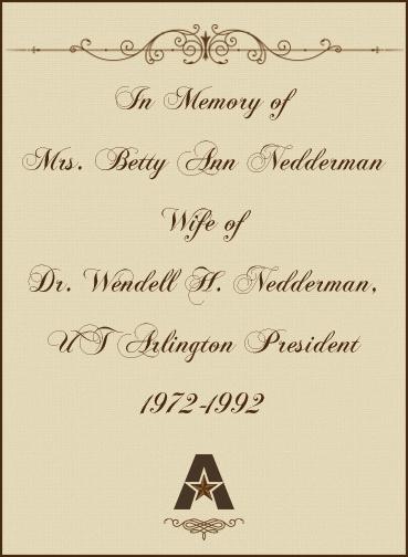 In memory of Betty Nedderman