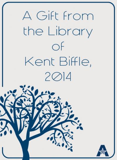 A gift from the Library of Kent Biffle, 2014 Bookplate
