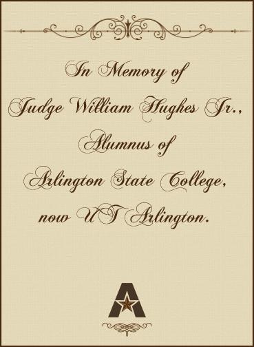 In memory of Judge William Hughes, Jr.