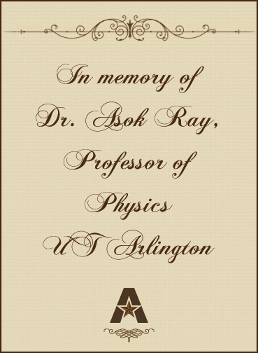 In memory of Dr. Asok Ray