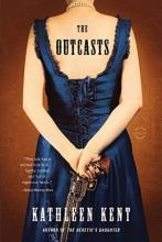 Book cover for The Outcasts, by Kathleen Kent