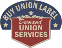Buy Union Label; Demand Union Services sign