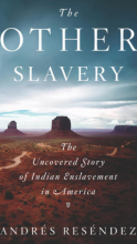 Book cover for The Other Slavery: The Uncovered Story of Indian Enslavement in America, by
