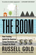 Book cover for The Boom: How Fracking Ingnited the American Energy Revolution and Changed the World, by Russell Gold