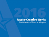 Faculty Creative Works 2016